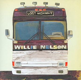 LOST HIGHWAY BY NELSON,WILLIE (CD)